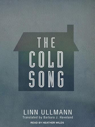 Linn Ullmann: The cold song