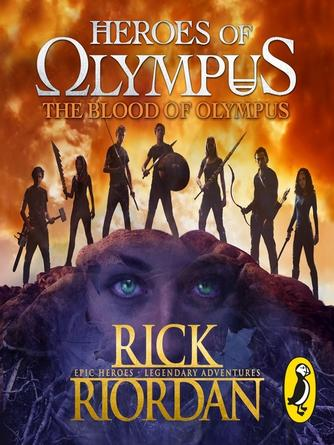 Rick Riordan: The blood of olympus (heroes of olympus book 5) : Heroes of Olympus Series, Book 5