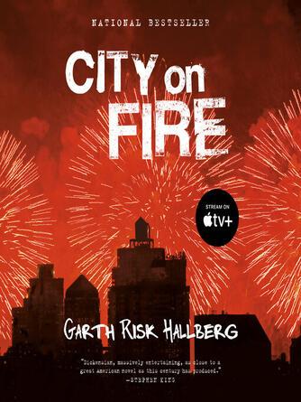 Garth Risk Hallberg: City on fire : A novel
