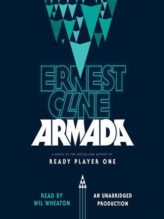 Ernest Cline: Armada : A Novel