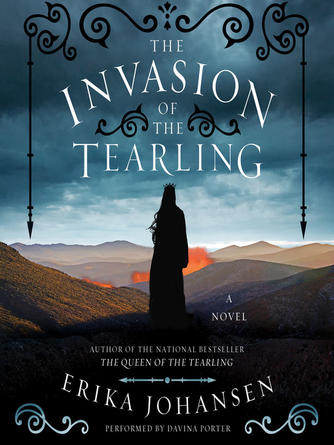 Erika Johansen: The invasion of the tearling : Queen of the Tearling Series, Book 2