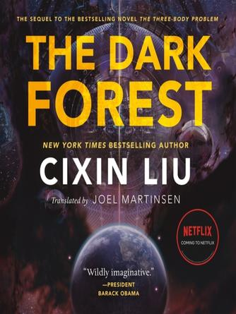 Cixin Liu: The dark forest : Three-Body Trilogy, Book 2