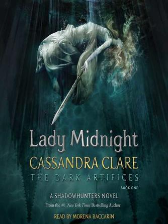 Cassandra Clare: Lady midnight : Dark Artifices Series, Book 1