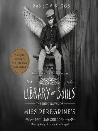 Ransom Riggs: Library of souls : Miss Peregrine Series, Book 3