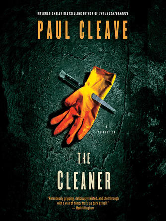 Paul Cleave: The cleaner : Cleaner series, book 1