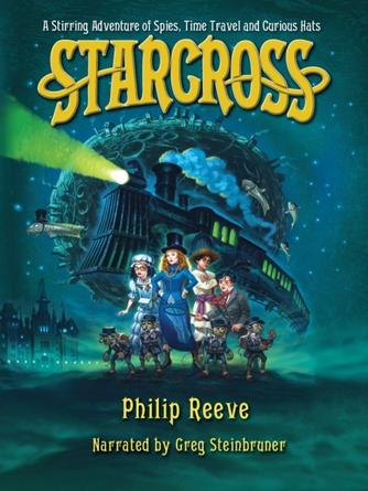 Philip Reeve: Starcross : Larklight Series, Book 2