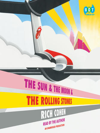Rich Cohen: The sun & the moon & the rolling stones