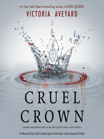 Victoria Aveyard: Cruel crown : Red Queen Series, Books 0.1 & 0.2
