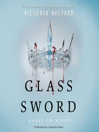 Victoria Aveyard: Glass sword : Red Queen Series, Book 2