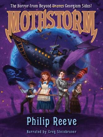 Philip Reeve: Mothstorm : Larklight Series, Book 3