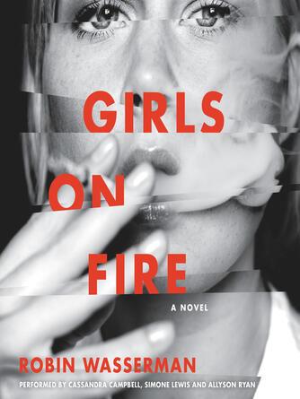 Robin Wasserman: Girls on fire : A Novel