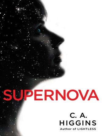 Higgins: Supernova : Lightless Series, Book 2