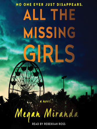Megan Miranda: All the missing girls : A Novel