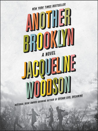 Jacqueline Woodson: Another brooklyn : A Novel
