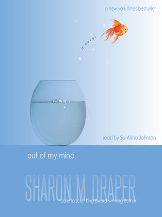 Sharon M. Draper: Out of my mind