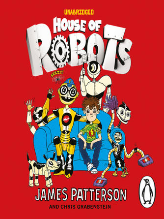 James Patterson: House of robots series, book 1