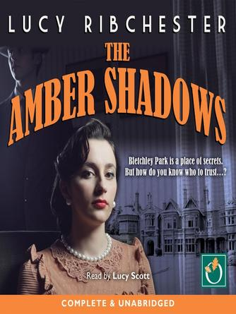 Lucy Ribchester: The amber shadows