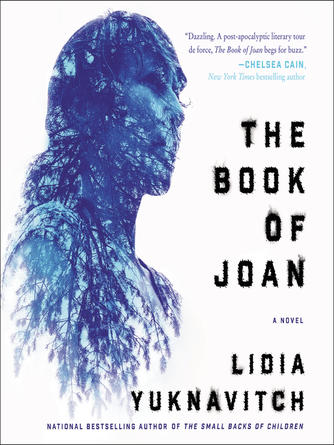 Lidia Yuknavitch: The book of joan : A Novel