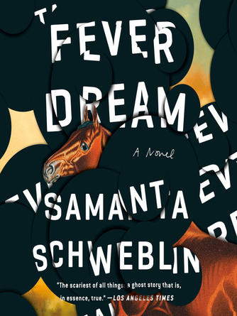 Samanta Schweblin: Fever dream : A Novel