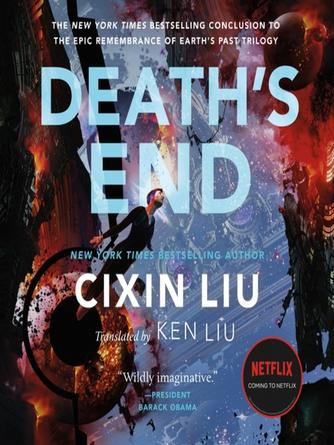 Cixin Liu: Death's end : Three-Body Trilogy, Book 3