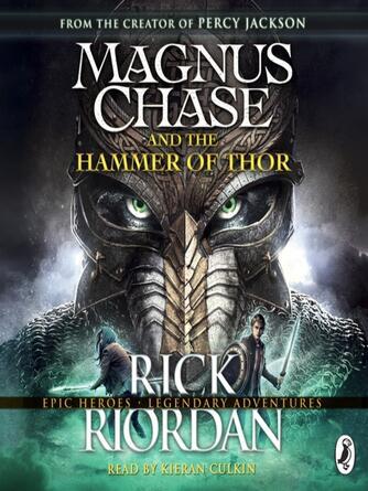 Rick Riordan: Magnus chase and the hammer of thor : Magnus Chase and the Gods of Asgard Series, Book 2