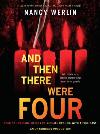 Nancy Werlin: And then there were four