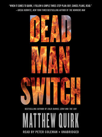 Matthew Quirk: Dead man switch