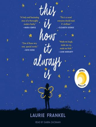 Laurie Frankel: This is how it always is : A Novel
