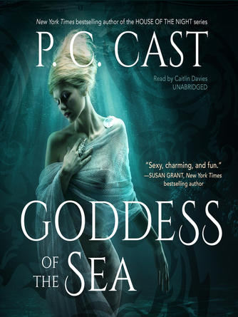 P. C. Cast: Goddess of the sea : Goddess Summoning Series, Book 1