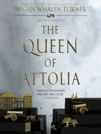 Megan Whalen Turner: The queen of attolia : Queen's Thief Series, Book 2