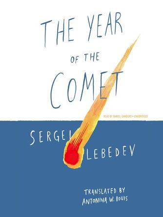 Sergei Lebedev: The year of the comet
