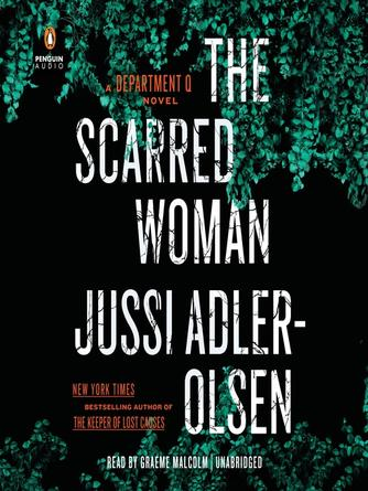 Jussi Adler-Olsen: The scarred woman : Department q series, book 7