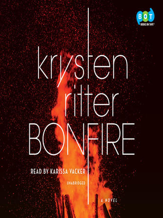 Krysten Ritter: Bonfire : A Novel