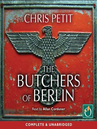 Chris Petit: The butchers of berlin
