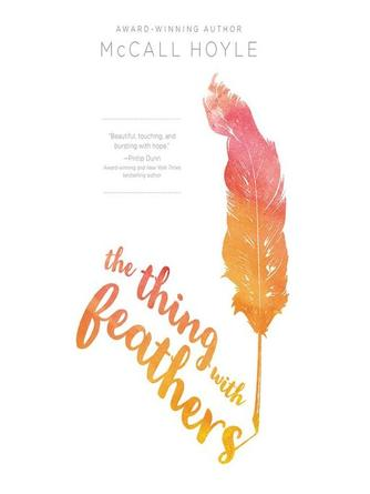 McCall Hoyle: The thing with feathers
