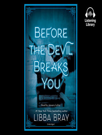 Libba Bray: Before the devil breaks you : The Diviners Series, Book 3