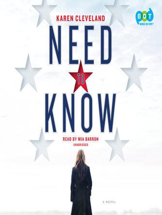 Karen Cleveland: Need to know : A Novel