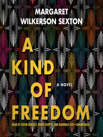 Margaret Wilkerson Sexton: A kind of freedom