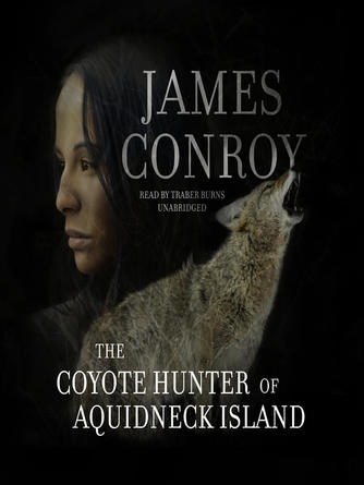 James Conroy: The coyote hunter of aquidneck island