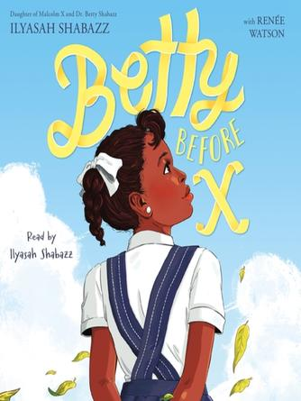 Ilyasah Shabazz: Betty before x