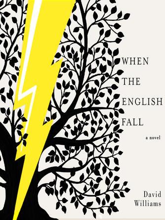 David Williams: When the english fall : A Novel