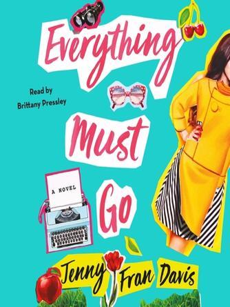 Jenny Fran Davis: Everything must go : A Novel