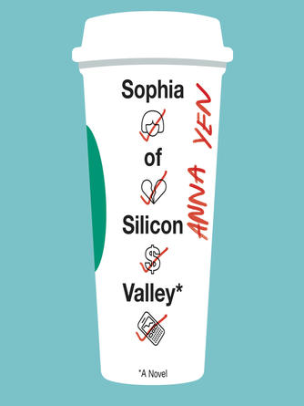 Anna Yen: Sophia of silicon valley : A Novel