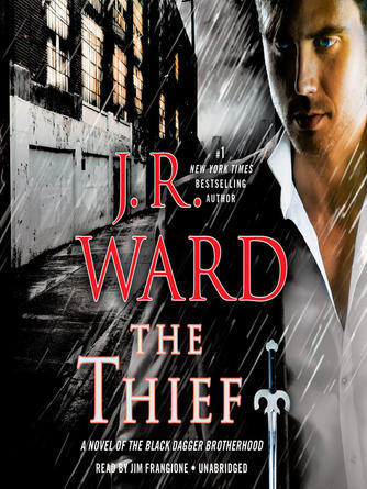 : The thief : Black Dagger Brotherhood Series, Book 16