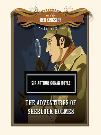 Sir Arthur Conan Doyle: The adventures of sherlock holmes