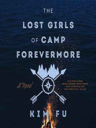 Kim Fu: The lost girls of camp forevermore