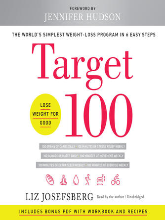 Liz Josefsberg: Target 100 : The World's Simplest Weight-Loss Program in 6 Easy Steps