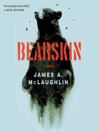 : Bearskin : A Novel