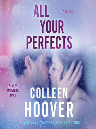 Colleen Hoover: All your perfects : A Novel