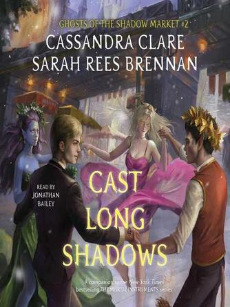 Cassandra Clare: Cast long shadows